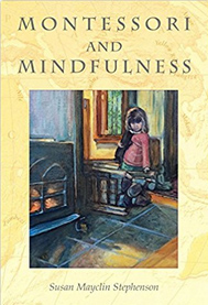 Montessori and Mindfulness